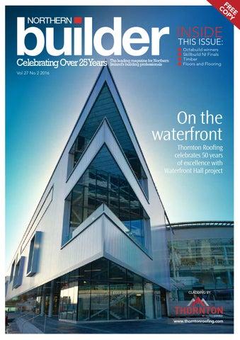 ed71ef0a61d8 Northern Builder Magazine Issue 27-2 April 2016 by Karen McAvoy ...