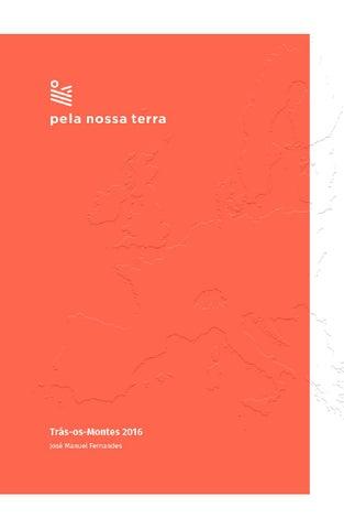 Pela Nossa Terra - Trás-os-Montes 2016 by José Manuel Fernandes - issuu 6cf99d6328