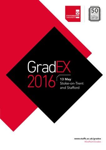 49528842d679 Gradex 2016 by Staffordshire University - issuu