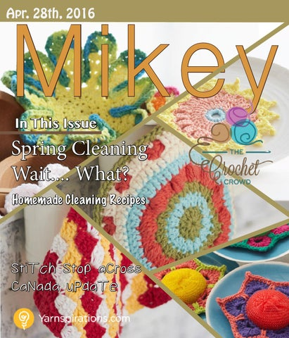 Mikey Magazine: April 28, 2016 by The Crochet Crowd - issuu