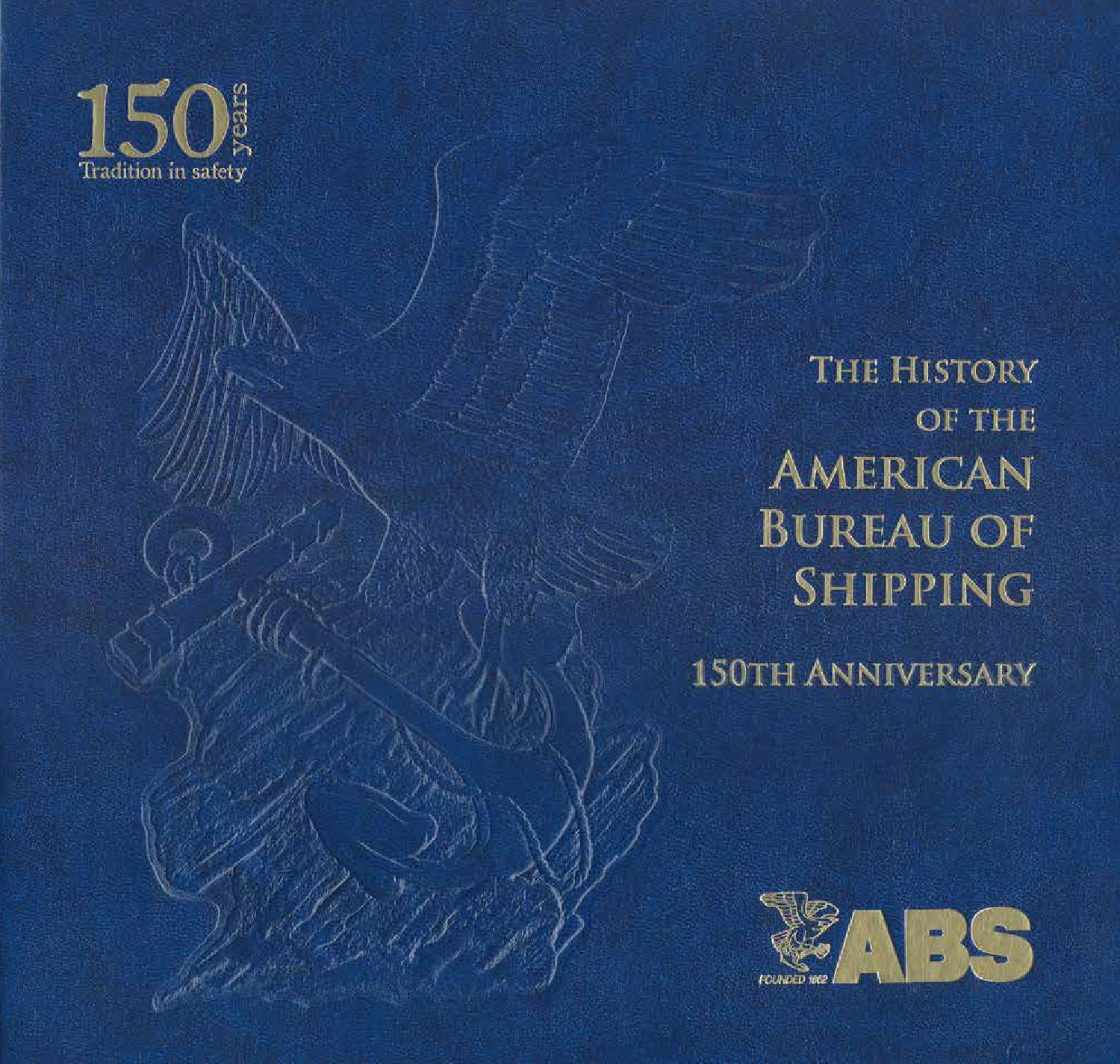 The History of the American Bureau of Shipping: 150th