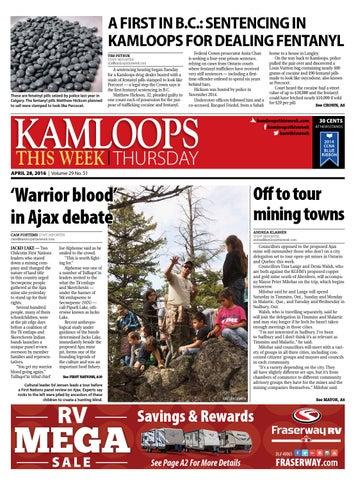 Fraserway Rv Kamloops >> Kamloops This Week April 28 2016 By Kamloopsthisweek Issuu