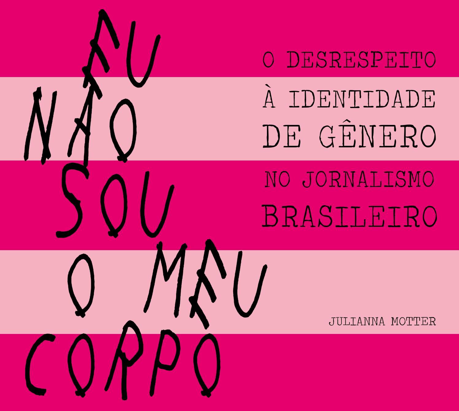 Eu Não Sou O Meu Corpo Julianna Motter By Alyssa Vol Issuu