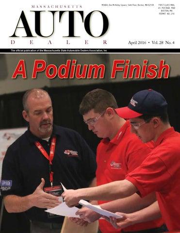April 2016 Auto Dealer Magazine By Massachusetts State Automobile