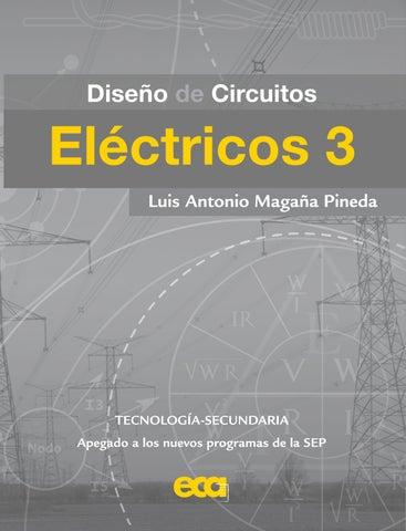 Circuito En Paralelo Ejemplos : Diseño de circuitos eléctricos 3 by ediciones eca issuu