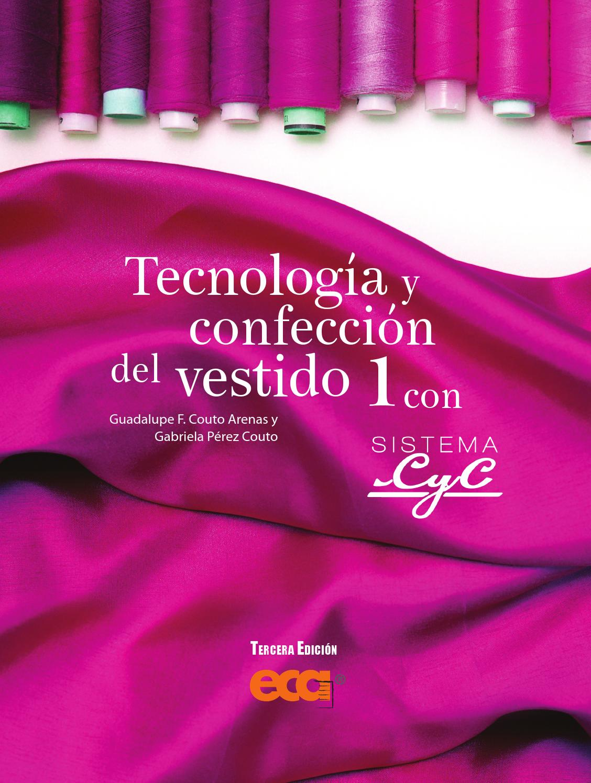 Tecnología y Confección del Vestido 1 by Ediciones Eca - issuu