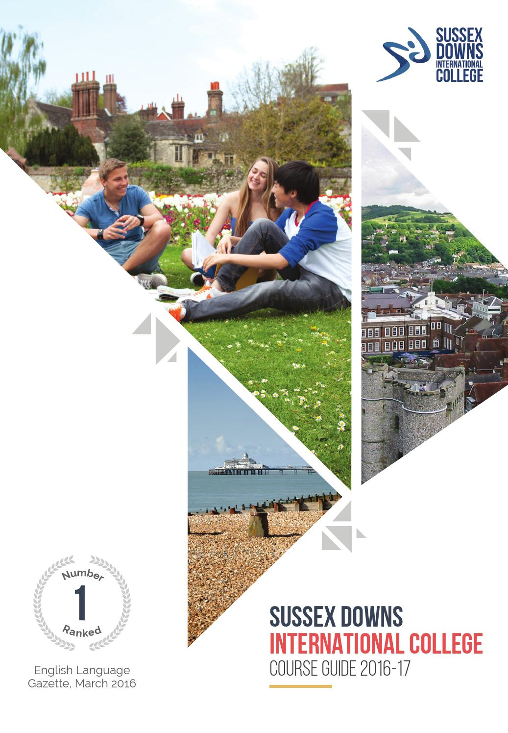 Sussex Downs International College Brochure 201617 by Sussex – College Brochure