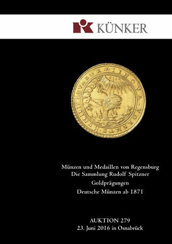 Künker Auktion 279 Münzenmedaillen Von Regensburg Slg Spitzner