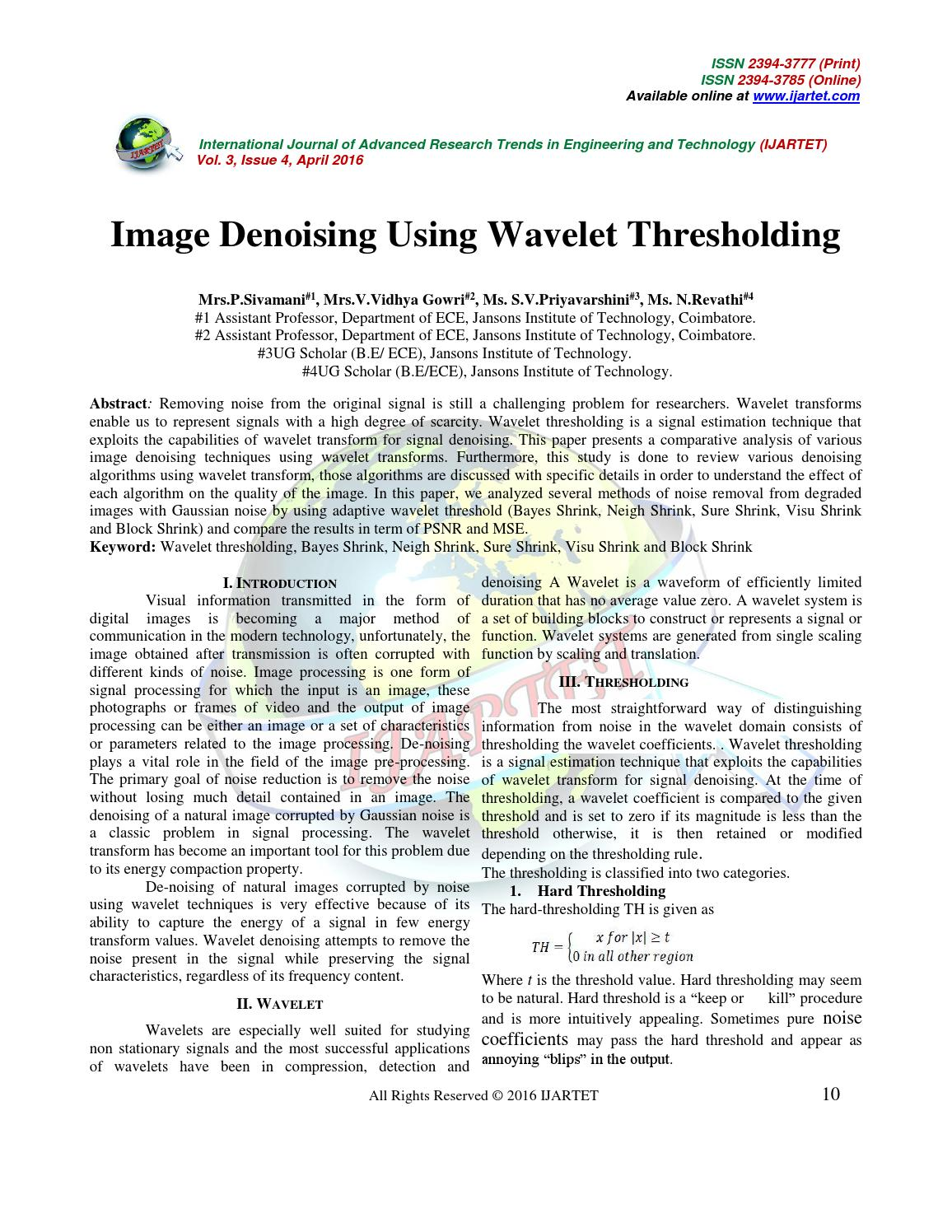 wavelet denoising thesis Adaptive fractal and wavelet image denoising view/ open  or sometimes even compare favorably with the existing image denoising techniques reviewed in the thesis.