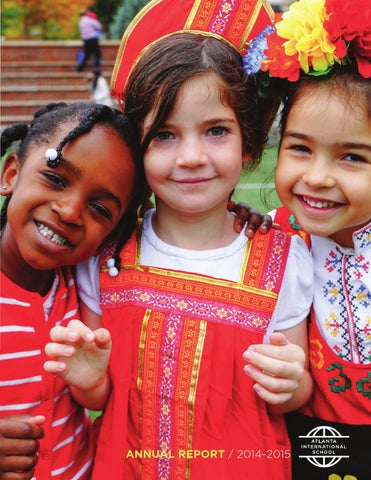 2014 - 2015 Annual Report by Atlanta International School