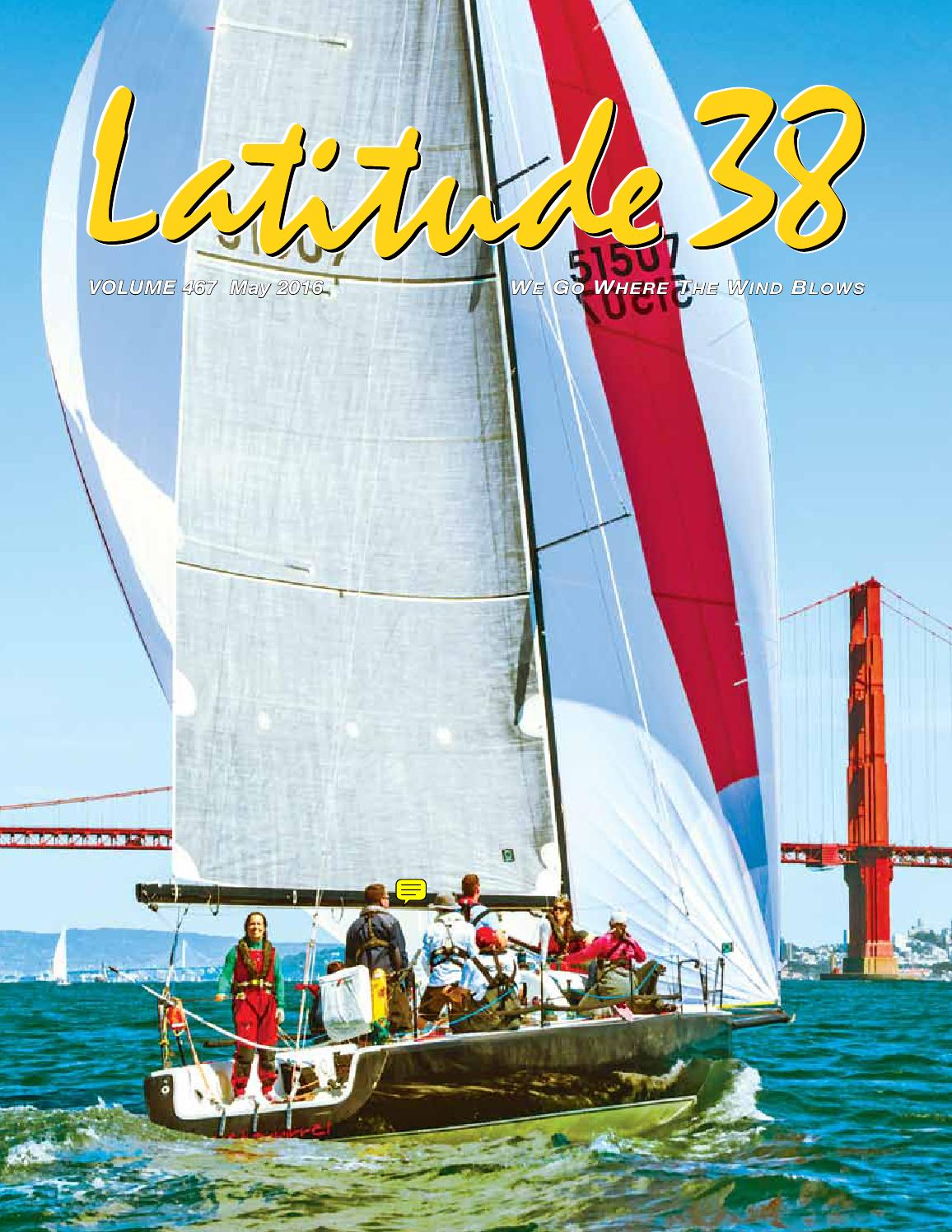 Latitude 38 May 2016 by Latitude 38 Media, LLC - issuu