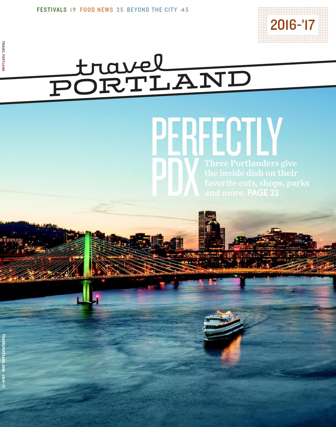 Travel Portland Visitors Guide 2016 17 By Issuu Shanghai Et Ticket Legoland Discovery Center Weekday