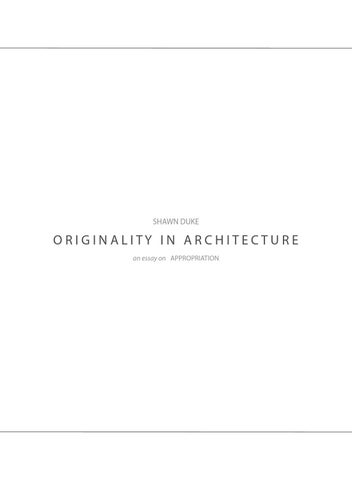 originality in architecture an essay on the role of appropriation  shawn duke originality in architecture an essay on appropriation