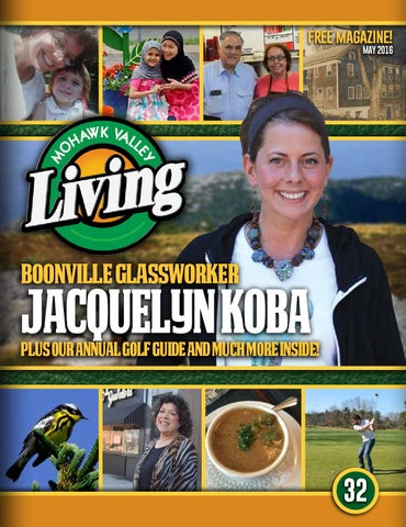 Mohawk Valley Living 32 May 2016 By Mohawk Valley Living Issuu