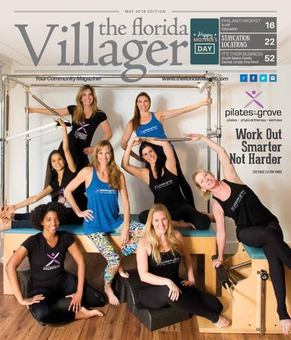 The Florida Villager May 2016 Edition Pinecrestpalmetto Bay