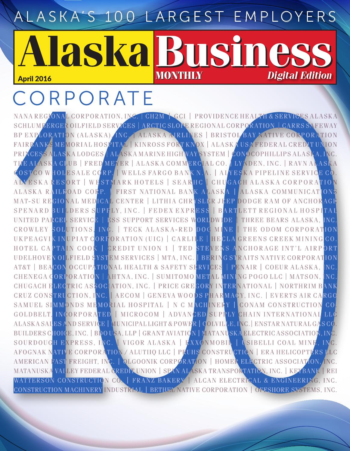 alaska business monthly april 2016 by alaska business - issuu