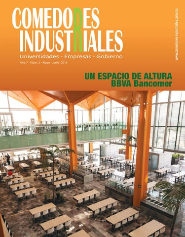 Comedores industriales mayo junio de 2016 by editorial for Comedores industriales modernos