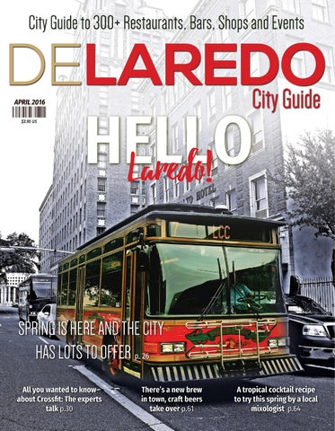 21cae81ccbc Delaredo City Guide April 2016 by DeLaredo City Guide - issuu