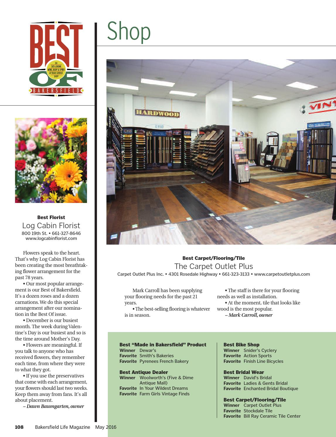Bakersfield life magazine may 2016 by tbc media specialty for Log cabin florist bakersfield