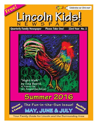 Lincoln Kids Newspaper Summer 2016 By