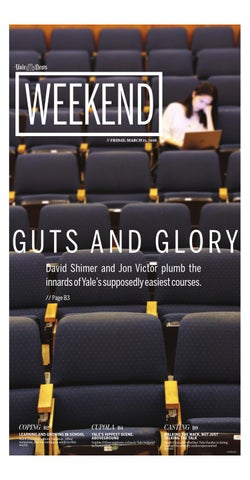 Weekend By Yale Daily News Issuu