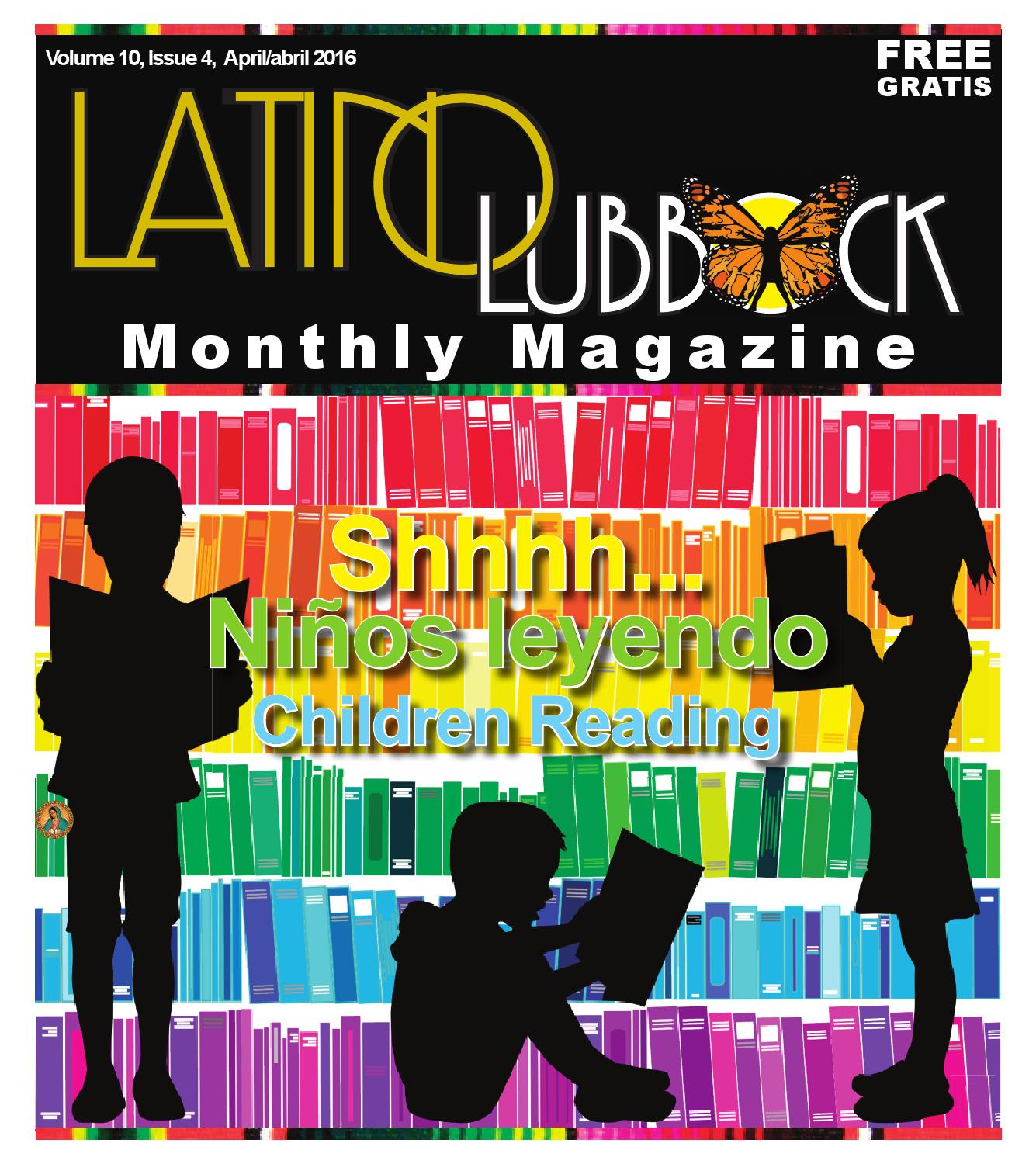 April Latino Lubbock Vol 10 Issue 4 By Christy Martinez Garcia  # Muebles Medicos Maya