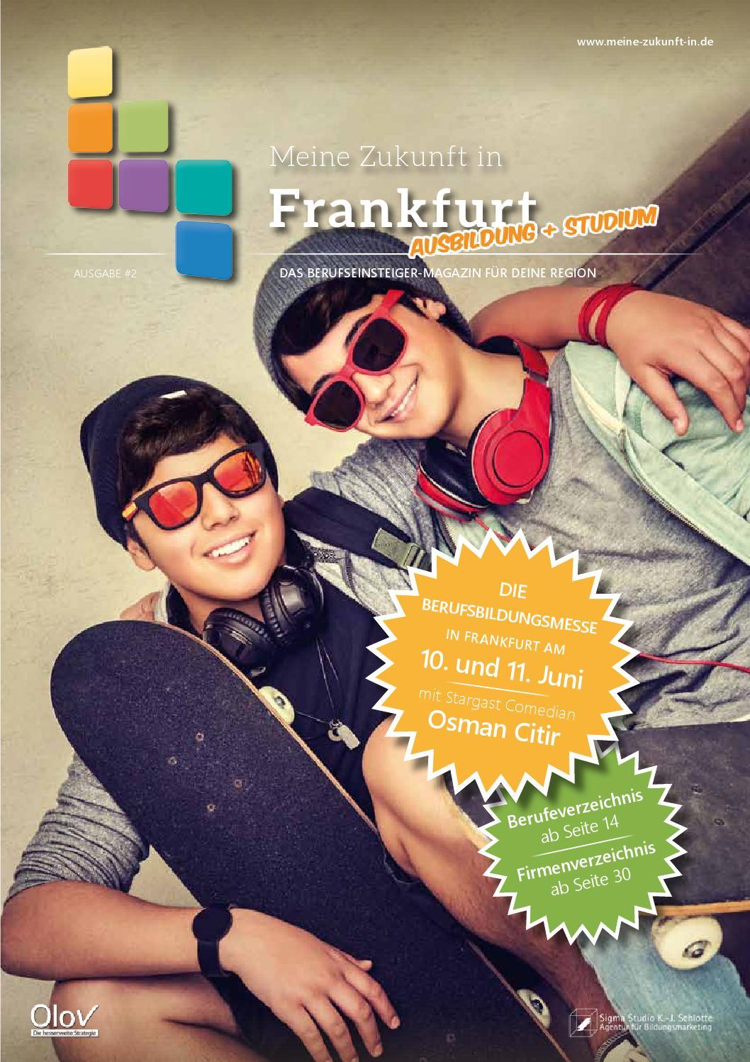 Meine Zukunft in Frankfurt 2016 - Das Berufseinsteiger-Magazin by Sigma  Studio - issuu