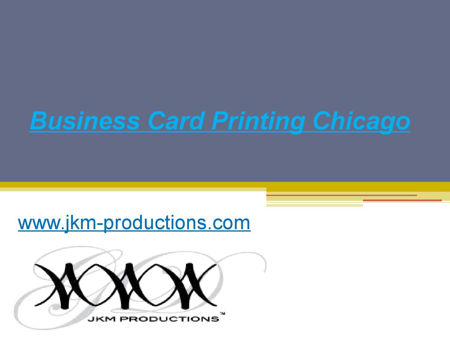 Business card printing chicago jkm productions by business card printing chicago jkm productions by jkmproductions issuu colourmoves