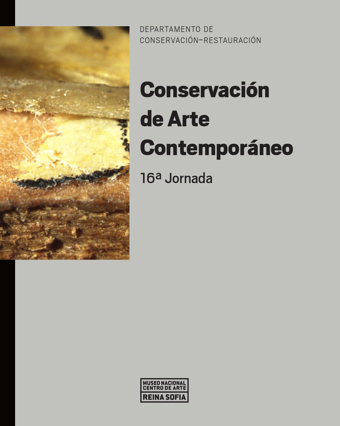 Conservación de Arte Contemporáneo. 16ª Jornada by Museo Reina Sofía ...