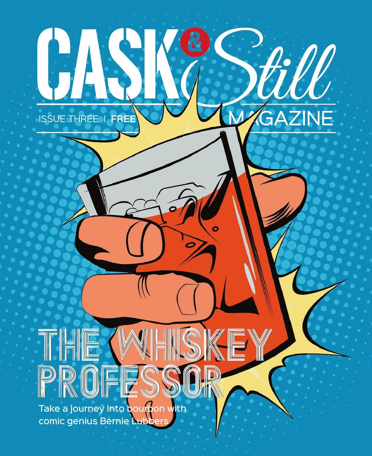Cask & Still Issue Three