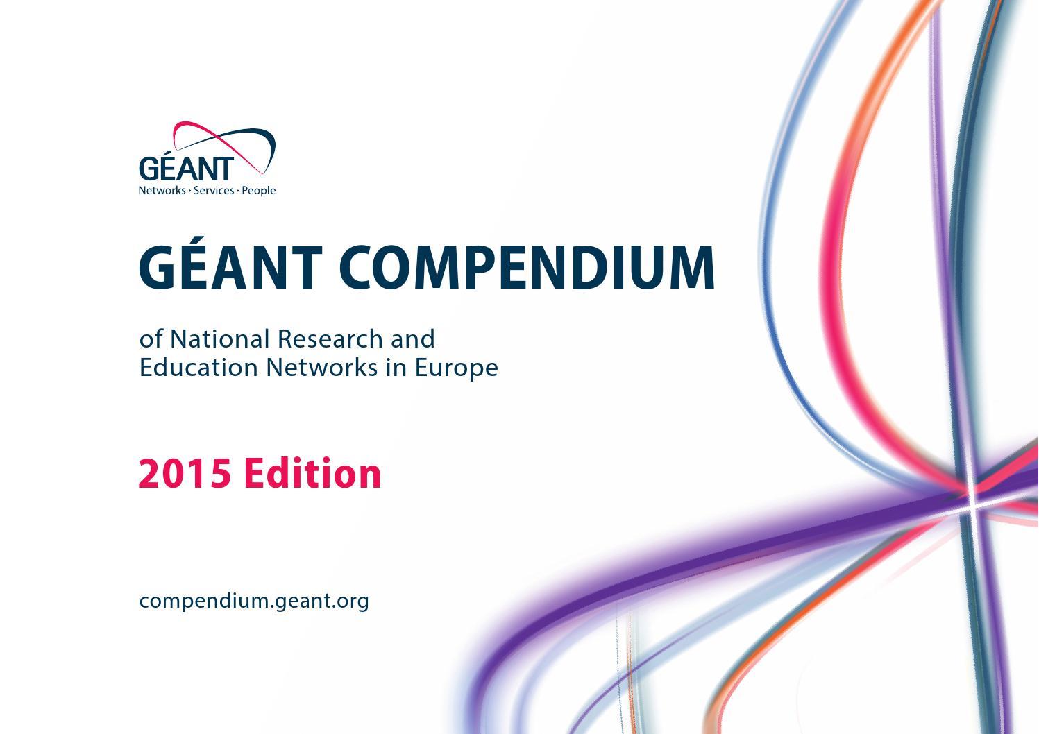 2015 GÉANT COMPENDIUM by GÉANT Publish - issuu