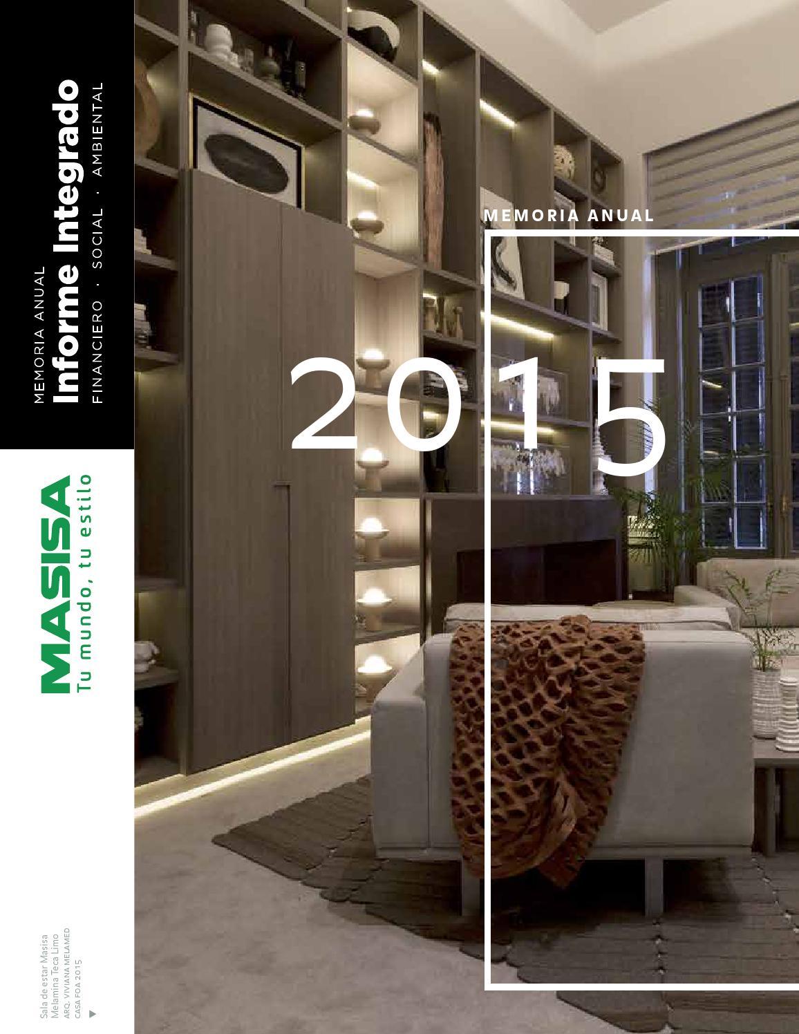 Memoria Anual Informe Masisa 2015 By Informe Integrado 2016  # Muebles Rolando Herrera
