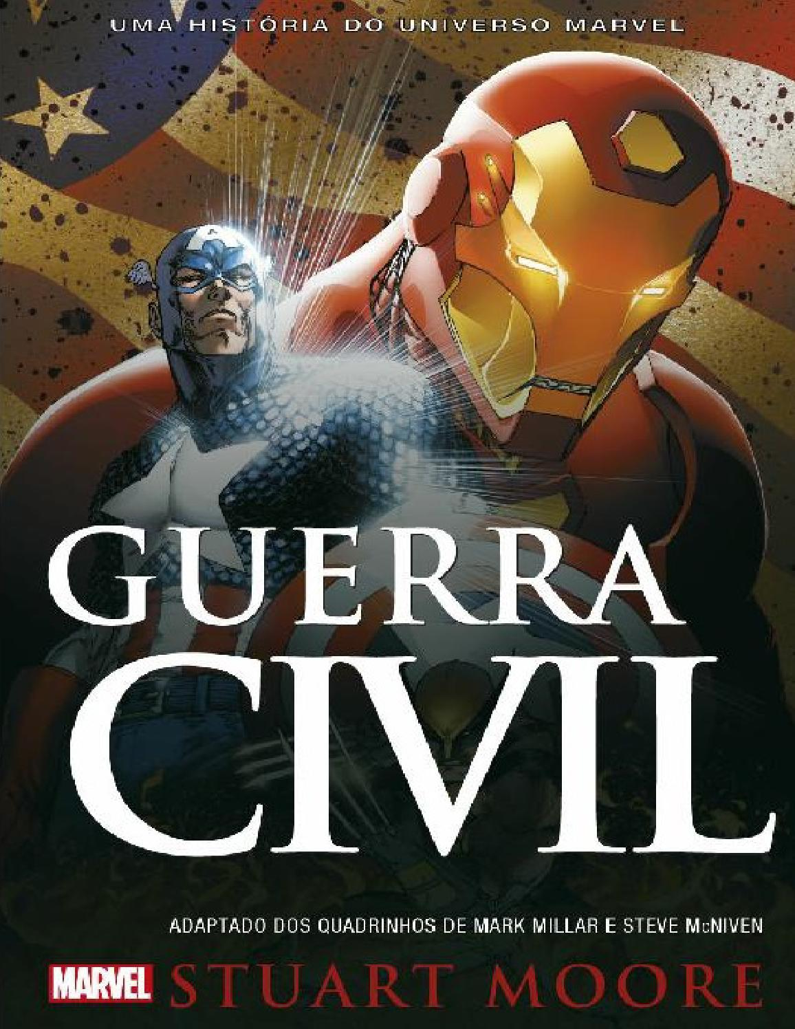 Guerra civil uma historia do stuart moore by Drika - issuu a601075392e