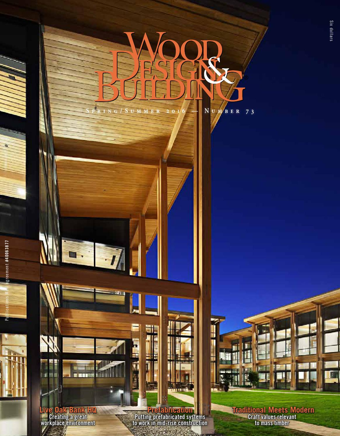 Glulam Abstraction >> Wood Design Building Spring Summer 2016 By Dovetail Communications
