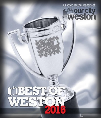 58cc46c250e Best Of Weston 2016 by Our City Media - issuu