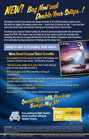 Superb Broadwayu0027s Hottest New Shows Are Always Included In The PNC Broadway Lights  Series. But With Our Biggest Broadway Season Ever U2014 More Than 20 Shows On  Tap!