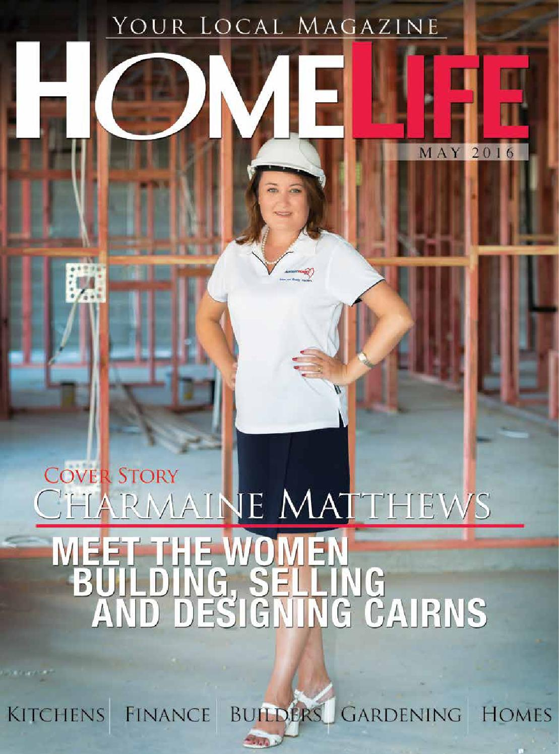 Cairns Home Life May 2016 By Citylife Issuu