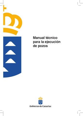 Manual técnico para la ejecución de pozos by unomasalacola 1+ ...