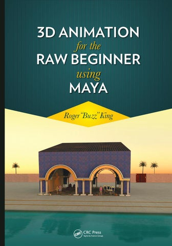 3d animation for the raw beginner using maya roger king by