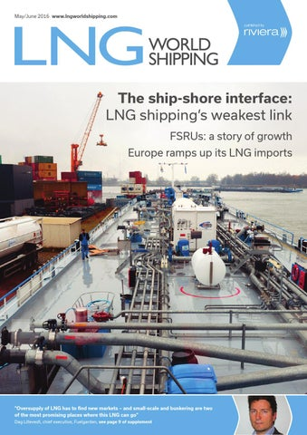 Lng World Shipping May June16 By Rivieramaritimemedia Issuu