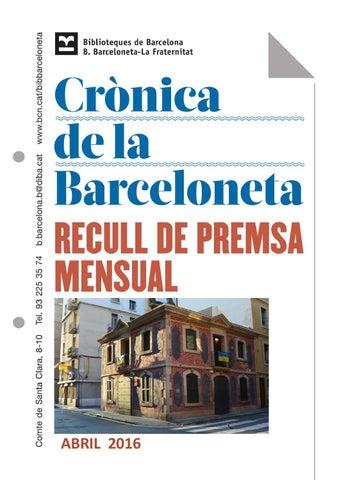 Crònica de la Barceloneta. Abril 2016 by Biblioteca Biblioteca ...