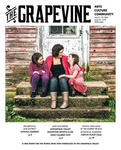 The Gvine, May 5 - 19, 2016 by The Gvine, Annapolis Valley ... on