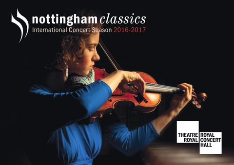 Fantastic Nottingham Classics Concert Season 2016 2017 By Theatre Inzonedesignstudio Interior Chair Design Inzonedesignstudiocom