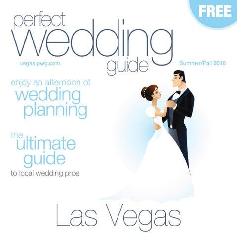 Perfect Wedding Guide.Perfect Wedding Guide Las Vegas Summer Fall 2016 By Rick