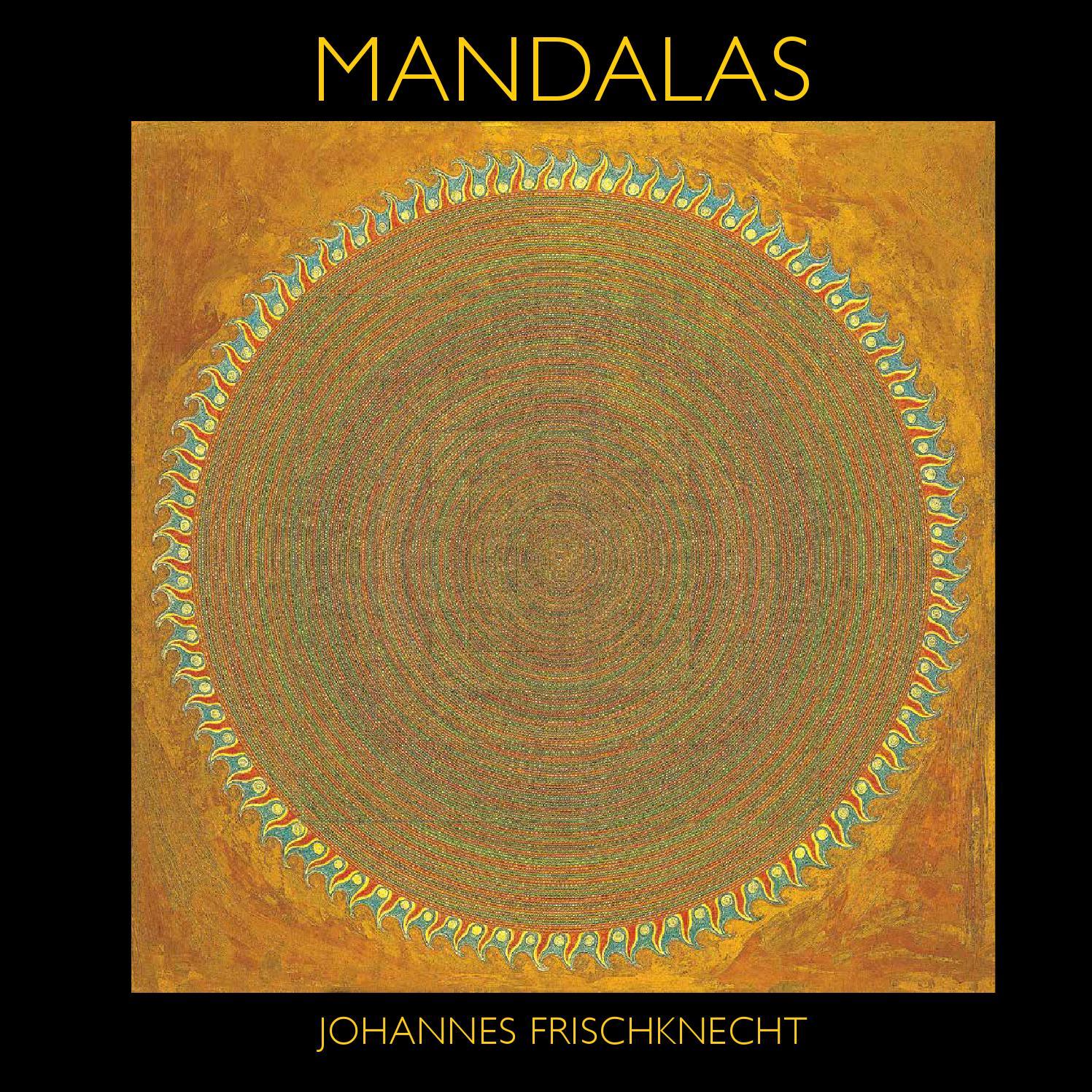 Mandalas By Johannes Frischknecht CrossCulture