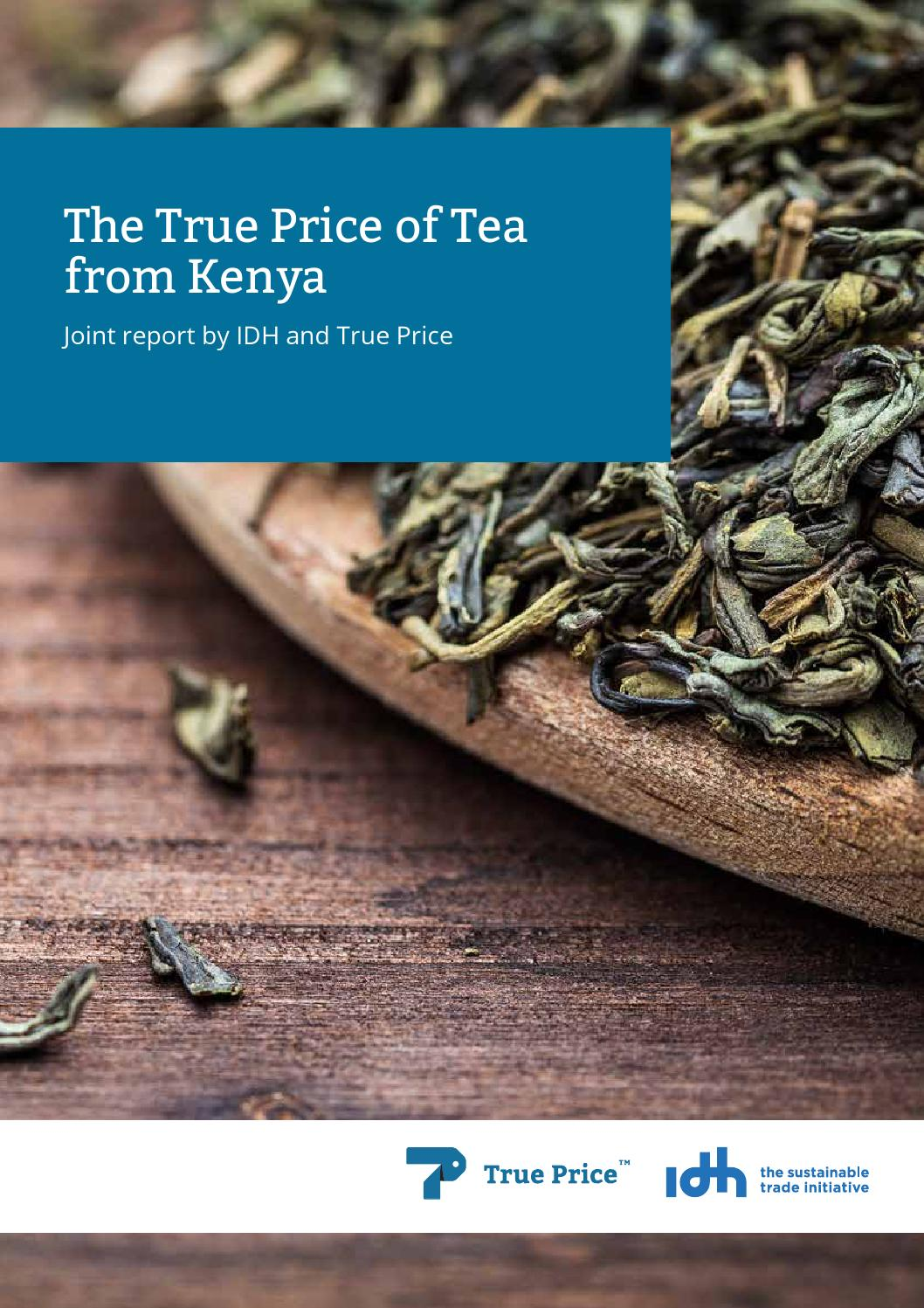 The true price of tea from kenya by IDH, The Sustainable