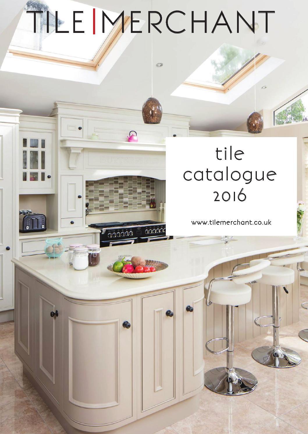 Kitchen Tiles Catalogue tile catalogue uk 2016stone merchant - issuu