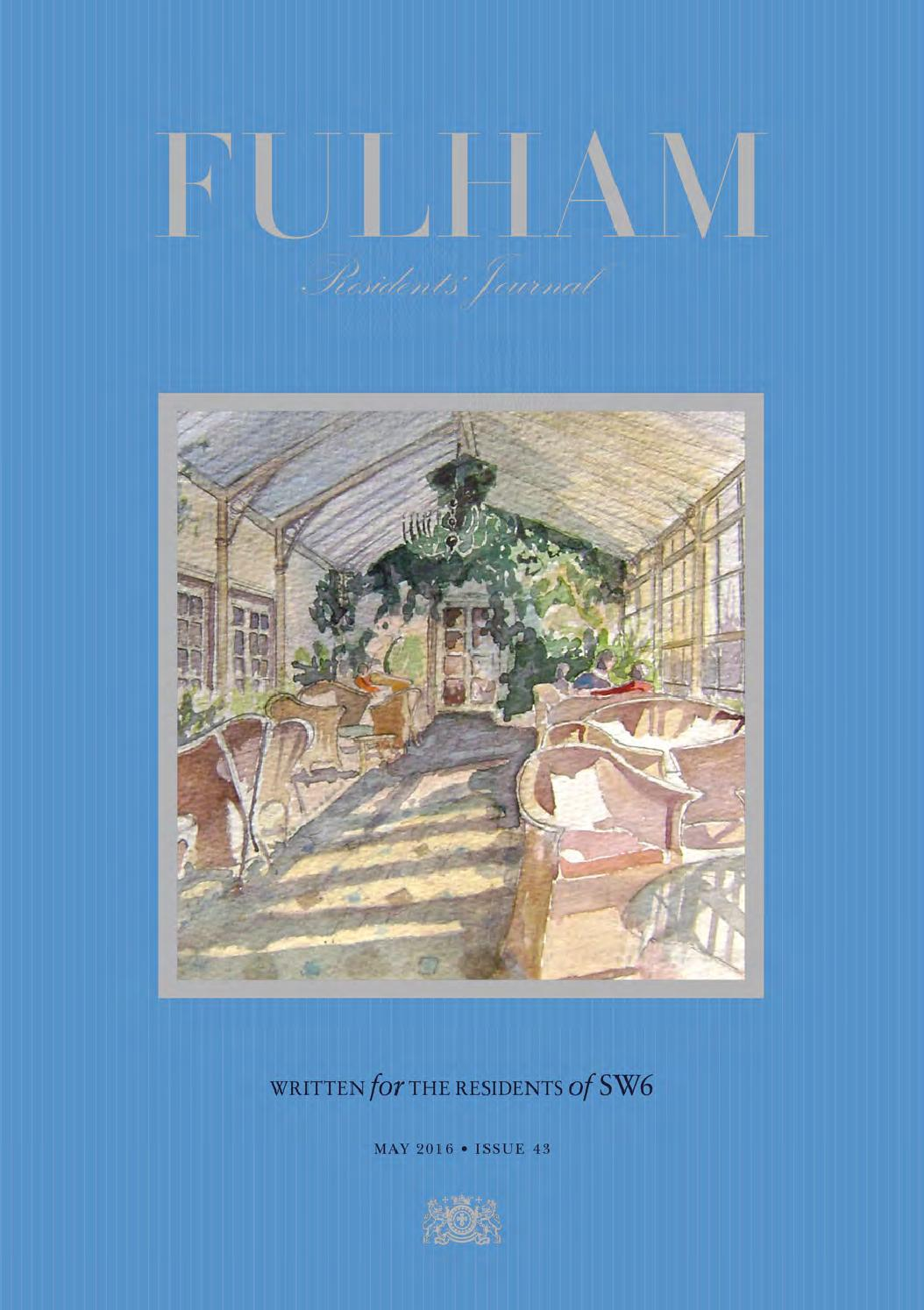 Fulham Residents\' Journal May 2016 by Runwild Media Group - issuu