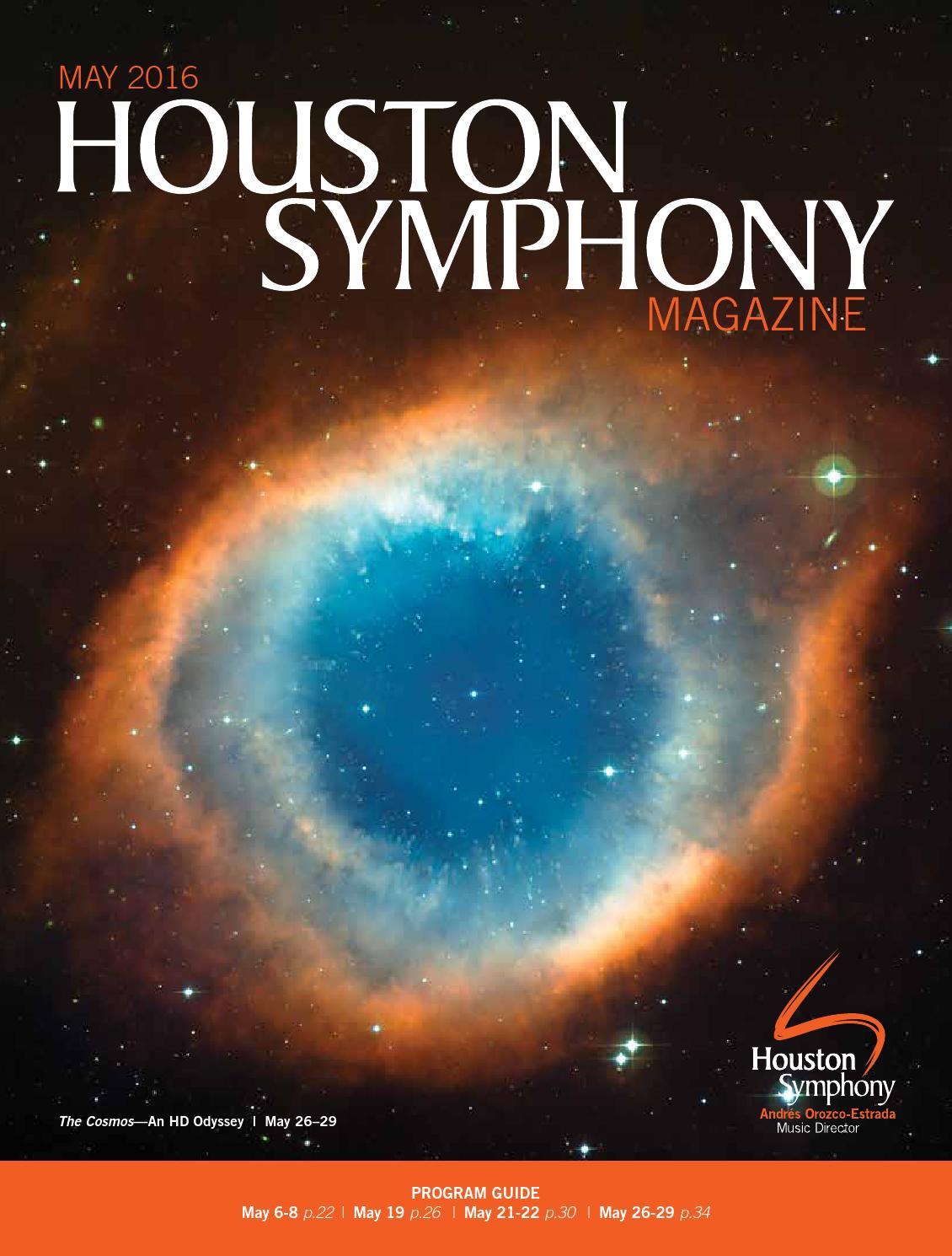 Houston Symphony Magazine — May 2016 by Houston Symphony - issuu