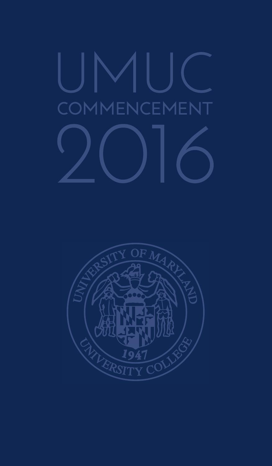 UMUC 2016 Commencement Program by University of Maryland University